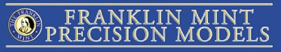 Franklin Mint Precision Models